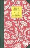 Local Vertical, Anne M Lindbergh, 1567921256