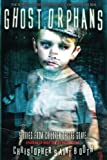 img - for Ghost Orphans: Stories From Children Of The Grave (Spooked TV Book Series) (Volume 2) book / textbook / text book