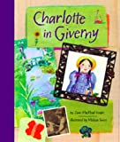 Charlotte in Giverny, Joan MacPhail Knight, 0811823830