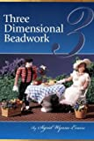 3-Dimensional Beadwork, Sigrid Wynne-Evans, 0964836033