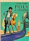 Poly à Venise par Aubry