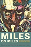 img - for Miles on Miles: Interviews and Encounters with Miles Davis (Musicians in Their Own Words) book / textbook / text book