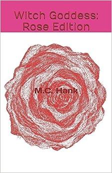 Descargar Ebook Torrent Witch Goddess: Rose Edition Mobi A PDF