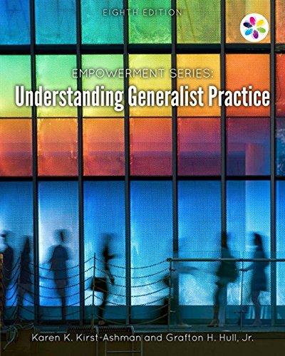 Empowerment Series: Understanding Generalist Practice (MindTap Course List)