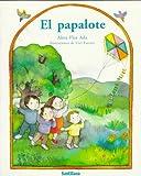 El Papalote, Alma Flor Ada, 1560142278