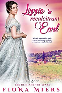 Lizzie's Recalcitrant Earl by Fiona Miers ebook deal
