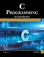 C Programming: A Self-Teaching Introduction Front Cover