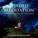 Guided Meditation for Sleep, Relaxation, and Stress Relief | Guided Meditations