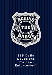 Take time to refresh before you report. Respected by some and feared by others, law enforcement officers face daily pressures and dangers uncommon to other professions. Behind the Badge provides daily, spiritual nourishment that will e...
