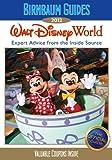 Birnbaum's Walt Disney World 2012 (Birnbaum Guides)