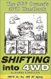 Shifting into 4WD, Harry Lewellyn, 0944781020