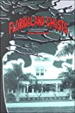 Floridaland Ghosts, Dylan Clearfield, 1882376706