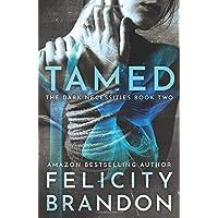 Tamed: (A Dark Romance Kidnap Thriller) (The Dark Necessities Trilogy)