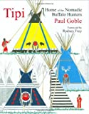 Tipi, Paul Goble, 193331639X