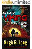 Star Viking: A Space Opera (The Tribes of Yggdrasil Book 3)