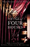 Front cover for the book A Tale of Four Houses by Susie Gilbert
