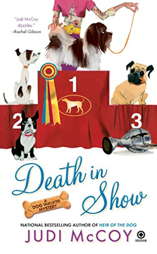 Death in Show: A Dog Walker Mystery