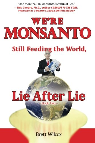 were-monsanto-still-feeding-the-world-lie-after-lie