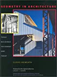 Geometry in Architecture, Clovis Heimsath, 0292731450