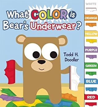 book cover of What Color is Bear\'s Underwear?