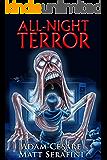 All-Night Terror