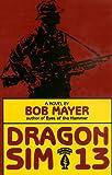 Dragon SIM-13, Bob Mayer, 0891414150