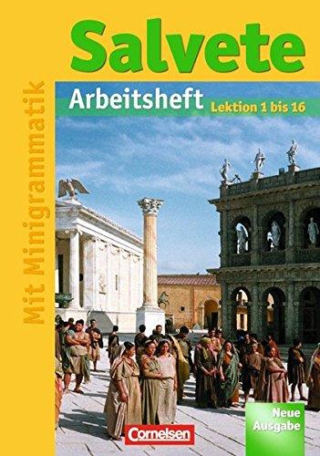 Salvete - Aktuelle Ausgabe: Arbeitsheft 1: Lektion 1-16 (Latein) Taschenbuch – 1. Juni 2007 Ulrike Althoff Dieter Belde Andreas Efing Dr. Sylvia Fein