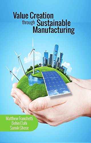 Value Creation through Sustainable Manufacturing
