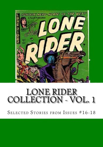 Download Lone Rider Collection - Vol. 1: Selected Stories from Issues #16-18 pdf