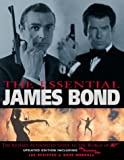 The Essential James Bond: The Revised Authorised Guide to the World of 007