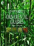 Ornamental Grasses (Plantfinder's Guides)