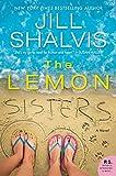The Lemon Sisters: A Novel by  Jill Shalvis in stock, buy online here