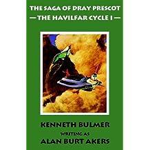 The Havilfar Cycle I [The Saga of Dray Prescot Omnibus #2]