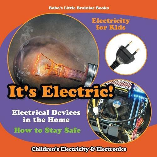 it 39 s electric electrical devices at home how to stay safe electricity for kids children 39 s. Black Bedroom Furniture Sets. Home Design Ideas