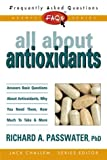 All about Antioxidants, Richard A. Passwater, 0895298953