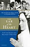 The Ear of the Heart: An Actress' Journey from Hollywood to Holy Vows
