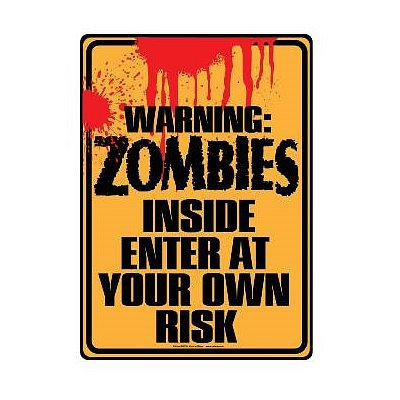 Warning Zombies Inside Enter