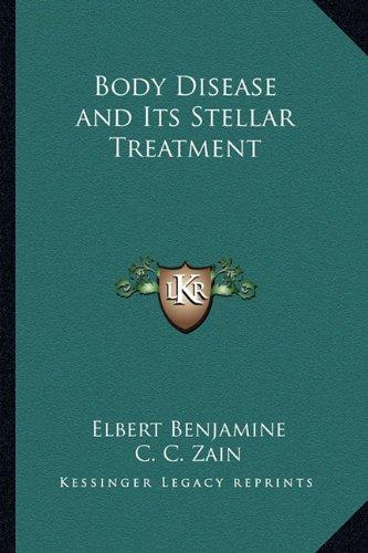 Body Disease and Its Stellar Treatment PDF