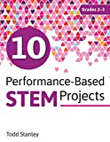 #4: 10 Performance-Based STEM Projects for Grades 2–-3