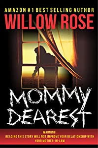 Mommy Dearest by Willow Rose ebook deal