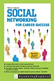 Social Networking for Career Success: Second Edition