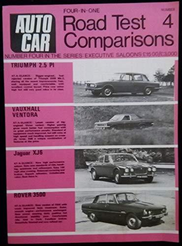 1971 AUTOCAR FOUR-IN-ONE ROAD TEST Comparison No.4. EXECUTIVE SALOONS: TRIUMPH, VAUXHALL, JAGUAR, ROVER - UK - EXCELLENT ORIGINAL !!