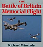 Battle of Britain Memorial Flight, Winslade, Richard, 0850457246