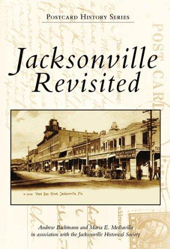 Jacksonville Revisited (FL) (Postcard History Series)