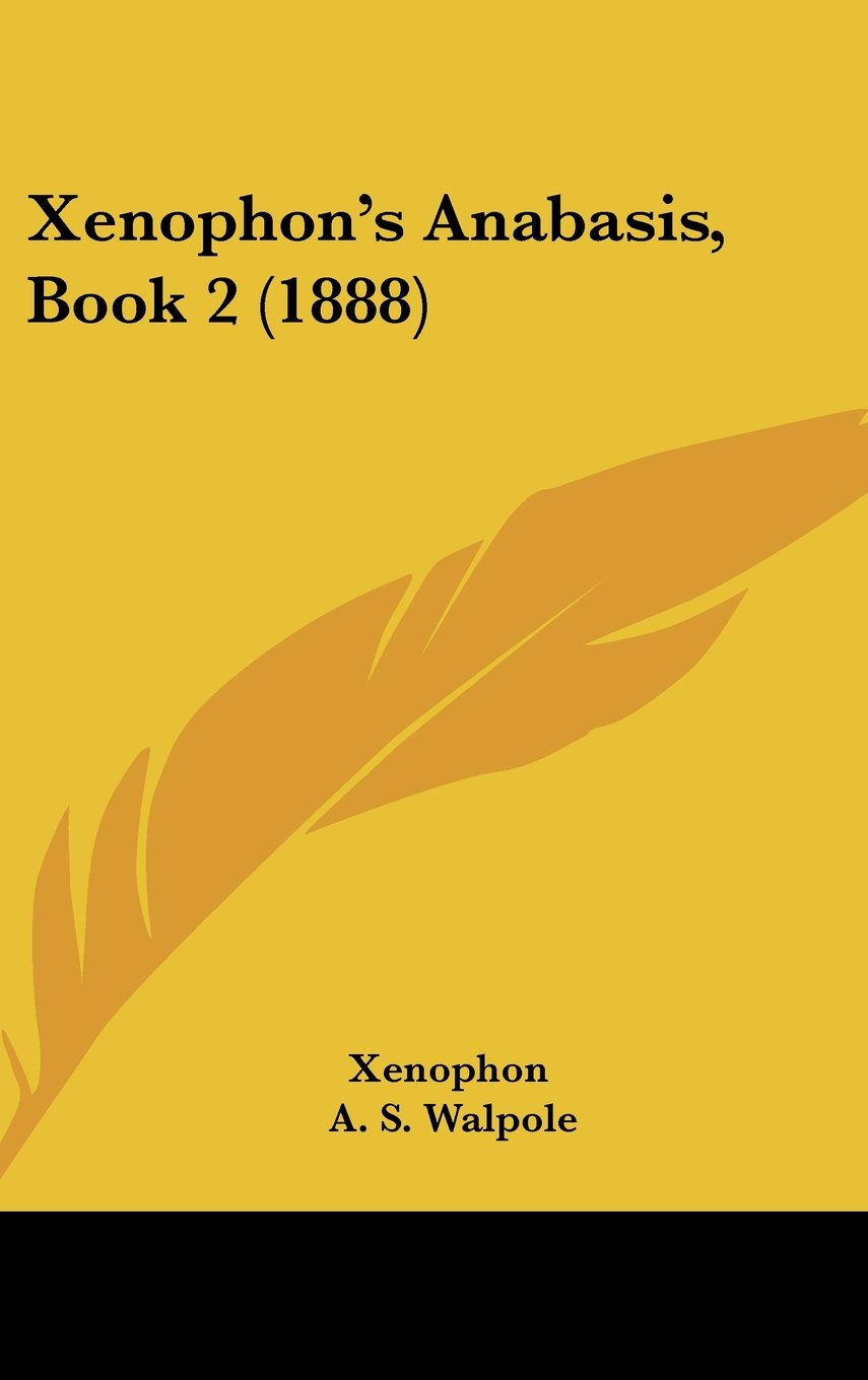 Read Online Xenophon's Anabasis, Book 2 (1888) PDF