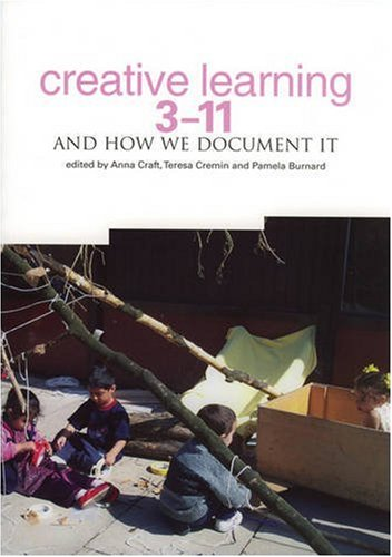 Download Creative Learning 3-11: And How We Document It PDF