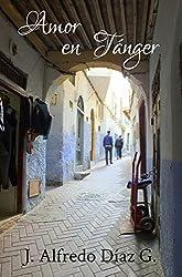 Amor en Tanger (Spanish Edition)