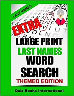 Extra Large Print Word Search - Last Names: Mike Edwards, Quiz Books