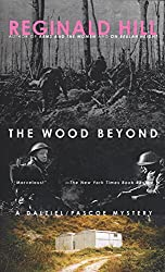 The Wood Beyond (Dalziel and Pascoe Mysteries (Paperback))