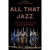 All That Jazz: The Life and Times of